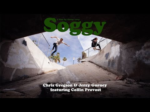 Soggy - Chris Gregson & Jerry Gurney ft. Collin Provost