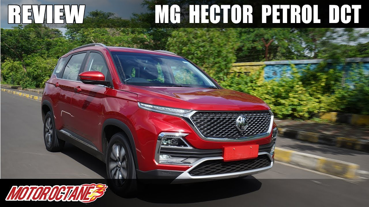 Motoroctane Youtube Video - MG Hector Petrol Automatic/DCT Review - My name is Lakhan |Hindi | MotorOctane