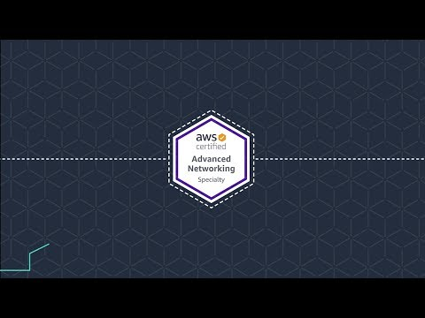 AWS Certified Advanced Networking - Specialty - YouTube