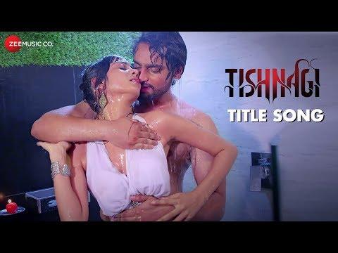 Tishnagi - Title Song   Qais Tanvee & Sapna Rathore   Sunidhi Chauhan & Dev Negi   Gufy