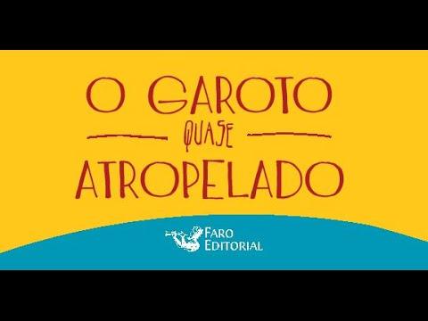 Booktrailer O Garoto Quase-Atropelado #OGQA