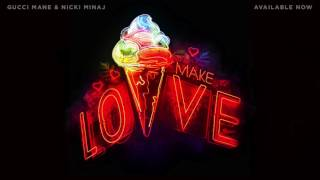 חדש: Nicki Minaj & Gucci Mane - Make Love