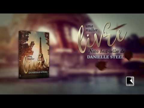 Uma mulher livre, de Danielle Steel