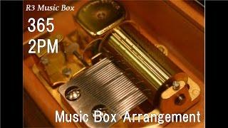 365/2PM [Music Box]