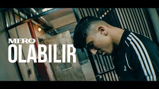 MERO   OLABILIR (OFFICIAL VIDEO)