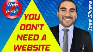 YOU DON'T NEED A WEBSITE IF...