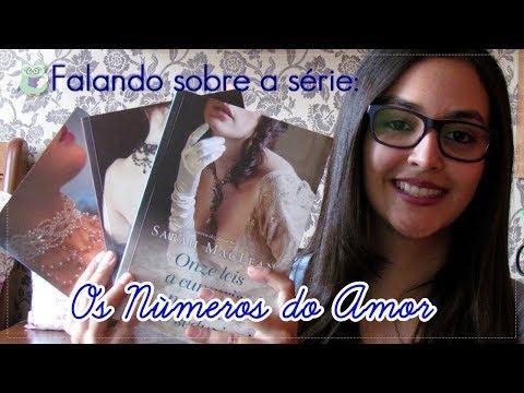 ? Falando sobre a trilogia Os números do amor #RomanceDeÉpoca l 2017