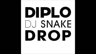 Diplo & DJ Snake feat  Big Freedia - Drop