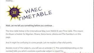 WAEC TIMETABLE 2017 - Get the 2017/2018  May June Wassce timetable