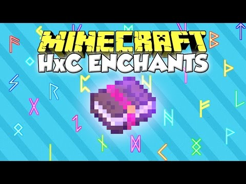 HxC ENCHANTS MOD - Encantamientos super chetados [Forge][1.7.10][Español]