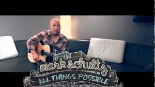 "Mark Schultz - ""All Things Possible"""