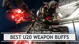 Warframe: Best U20 Weapon Buffs in Action [thedailygrind]