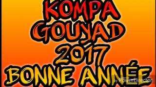 KOMPA GOUYAD MIX 2017 !!!