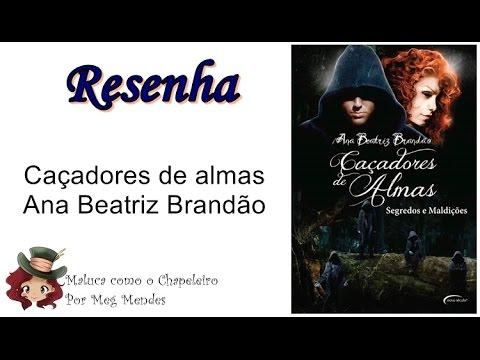 RESENHA | Caçadores de almas - Ana Beatriz Brandão