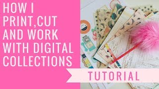How I Print, Cut And Work With Digital Collections !!!