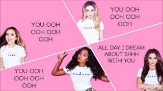 Little Mix - A.D.I.D.A.S (Lyrics + Pictures)