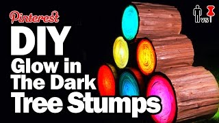 DIY Glow in the Dark Tree Stumps - Man Vs Pin - Pinterest Test #74
