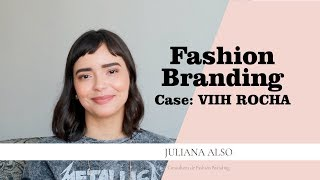 Fashion Branding Case: Viih Rocha