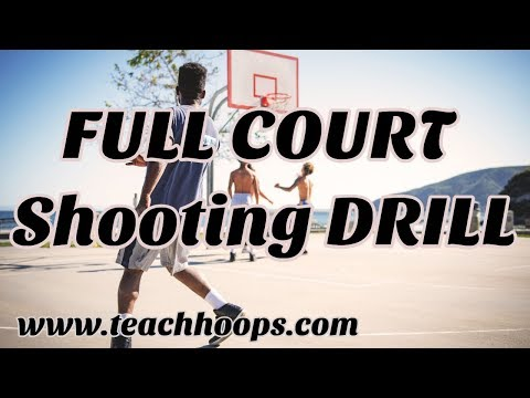 Full Court Basketball Shooting Drill www.teachhoops.com
