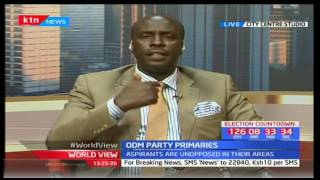 World View: ODM gives direct nominations for it's unopposed aspirants