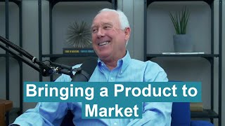 Bringing a Product to Market