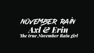 Axl & Erin   The True November Rain Girl { + Happy Birthday, Sweet Child }