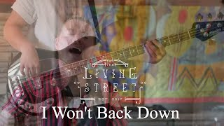 "Tom Petty - ""I Won't Back Down"" (Covered by The Living Street)"