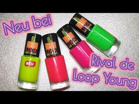 Rival de Loop Young NEON LOOK Nailcolour First Impression und Review - Einfach Perfekt, Unperfekt