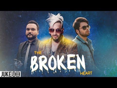 The Broken Heart (Video Jukebox)   Ninja   Jazzy B   Kulbir Jhinjer   New Songs 2019