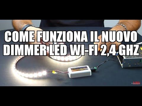 Come funziona il nuovo Dimmer LED Wi Fi 2,4 Ghz