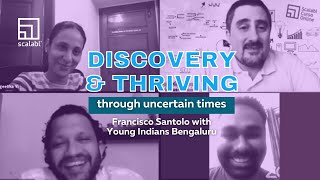 Francisco Santolo with Young Indians Bengaluru: Discovery & Thriving through uncertain times