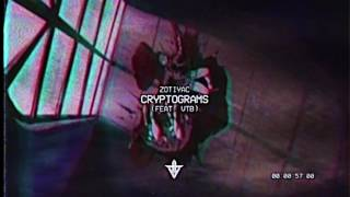 ZOTiYAC - Cryptograms (feat. VTB) [Prod. SLOW808]