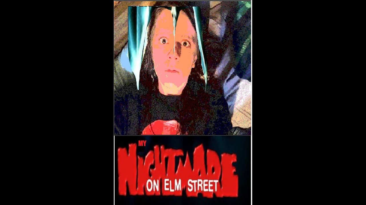 My Nightmare on Elm Street