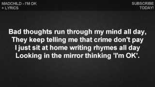 Madchild - I'm OK (Lyrics)