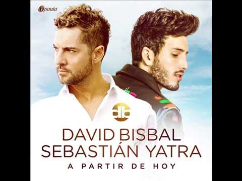 David Bisbal, Sebastian Yatra  - A Partir De Hoy AUDIO HQ