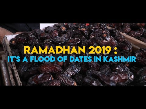 Ramadhan 2019: It's a flood of dates in Kashmir