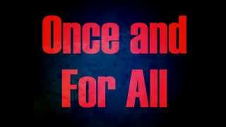 Once and For All - Disciple (Lyric Video)