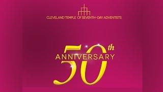 Cleveland Temple SDA Church 50th Anniversary - Day 2