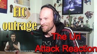 EIC Outrage The Uri Attack Reaction