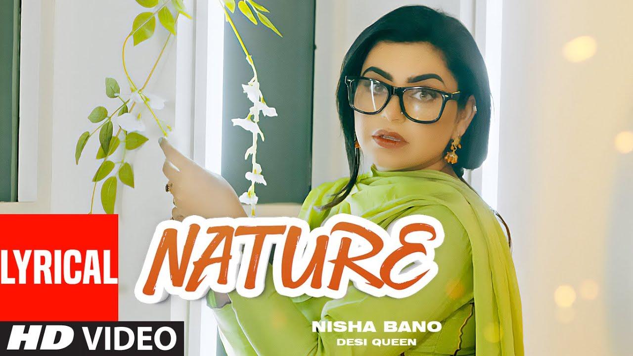 NATURE Song Lyrics Nisha Bano | Musical Affair | Geeta Kahlanwali | Latest Punjabi Songs| Nisha Bano Lyrics