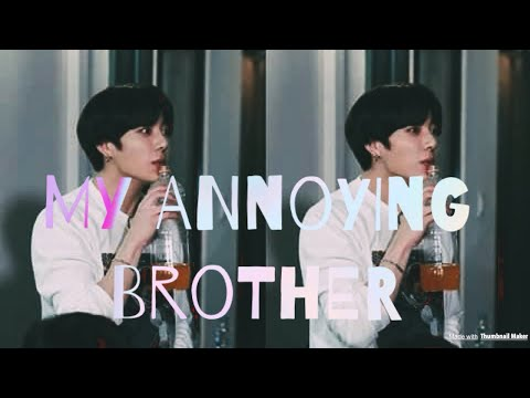 [BTS FF Jungkook Oneshot] ~My Annoying Brother~