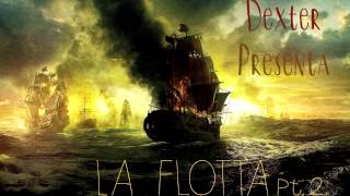 La Flotta pt. 2 ( Prod. Dexter B)