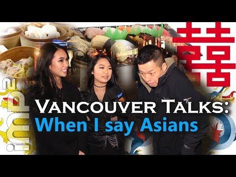 When I say Asians - Vancouver Talks (видео)