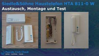 Siedle&Söhne Haustelefon HTA 811-0 W (analog 6+n-Technik) ||  Austausch, Montage und Test
