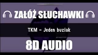 TKM   Jeden Buziak #8D#