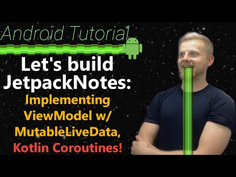 Android Tutorial 2019 #7: Implementing ViewModel w/ MutableLiveData, Kotlin  Coroutines, MVVM