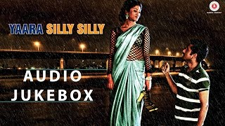 Yaara Silly Silly - Full Album - Audio Jukebox| Ankit Tiwari | Paoli Dam & Parambrata Chatterjee