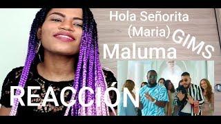 Maluma, GIMS   Hola Señorita (Maria) (REACTION, REACCIÒN)