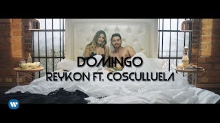 Reykon - Domingo (feat. Cosculluela)[Video Oficial]