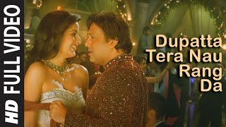 Full Video: Dupatta Tera Nau Rang Da | Partner | Salman